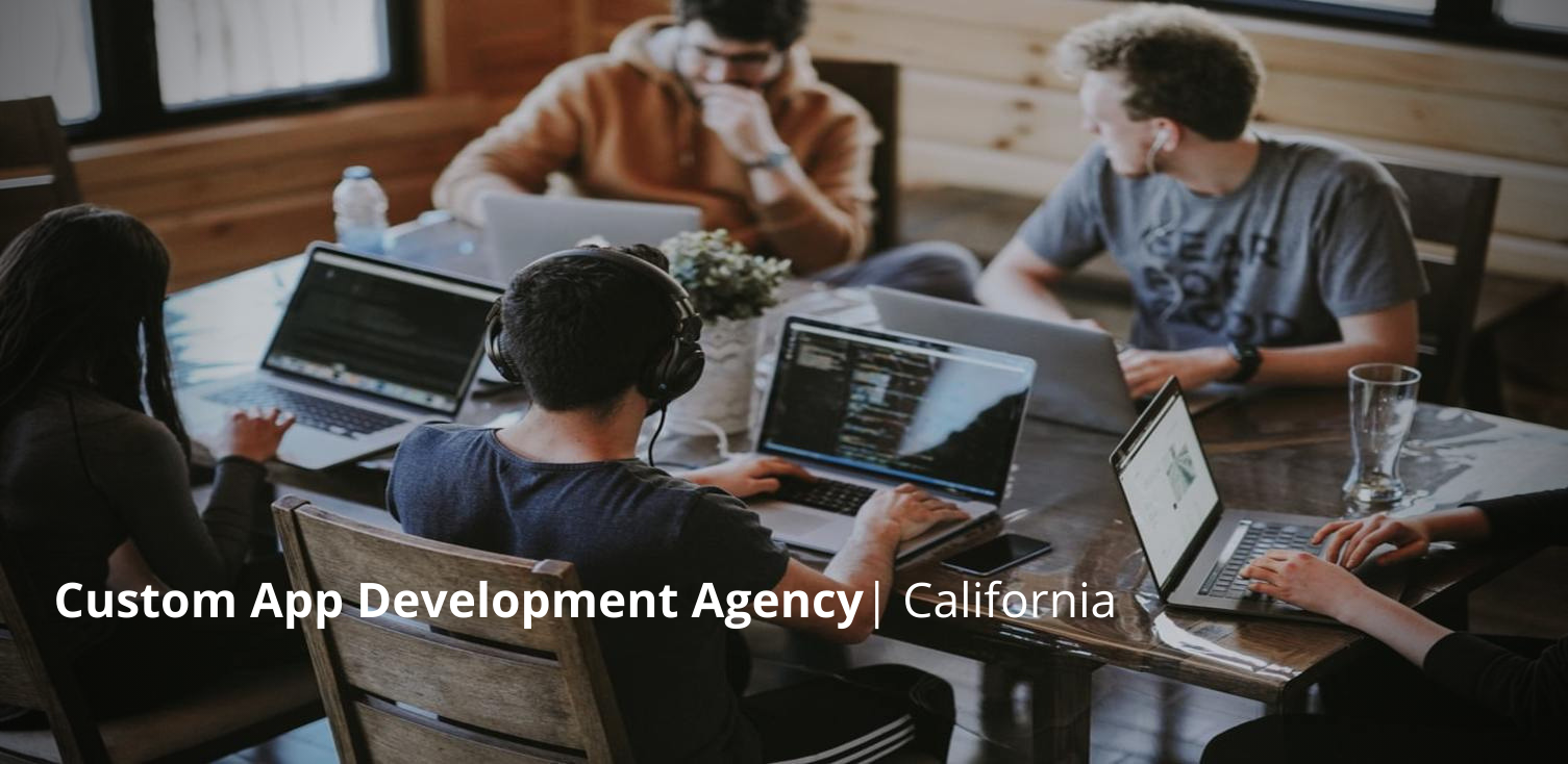 Mobile App Development Agency California